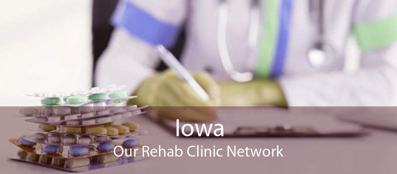 Iowa Our Rehab Clinic Network